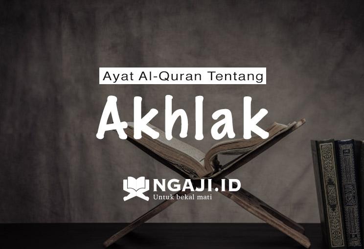 Ayat Al-Quran Tentang Akhlak dan Penjelasannya