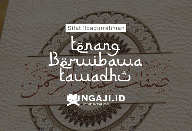 Doa Supaya Hati Tenang, Berwibawa, Tawadhu