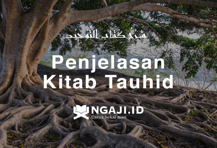 1# Penjelasan Kitab Tauhid Aswaja (Ahlus Sunnah wal Jama'ah)