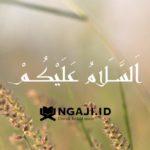 Tulisan Arab Assalamualaikum Beserta Maknanya