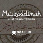 Mukaddimah Kajian Kitab صفات عباد الرحمن Sifat 'Ibadurrahman