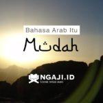 Bahasa Arab Itu Mudah