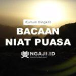 Bacaan Niat Puasa Senin Kamis dan Niat Puasa Ramadhan Yang Benar