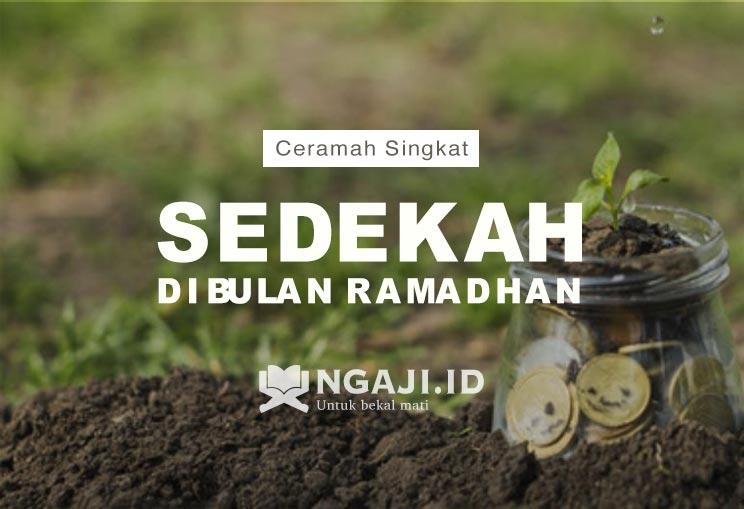 Ceramah Singkat Tentang Sedekah di Bulan Ramadhan