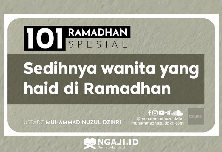 Kultum Singkat Puasa: Sedihnya Wanita Yang Haid di Ramadhan