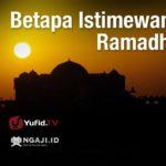 Materi Kultum Ramadhan Singkat: Keistimewaan Bulan Ramadhan
