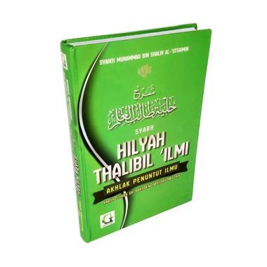Buku Adab dan Akhlak Penuntut Ilmu – Syarah Hilyah Thalibil Ilmi