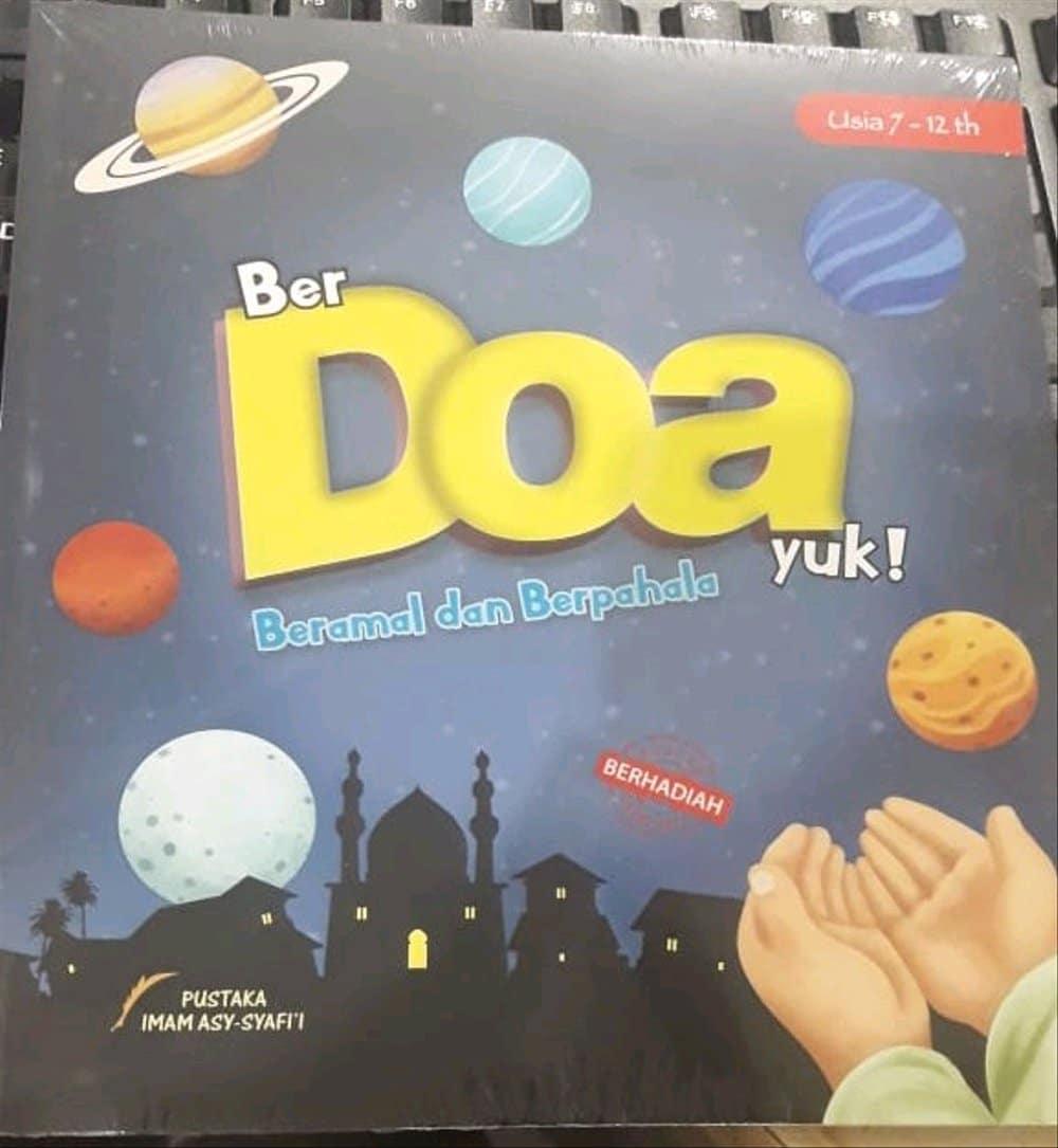 Buku Anak Islami Bergambar: Berdoa Yuk Beramal Dan Berpahala