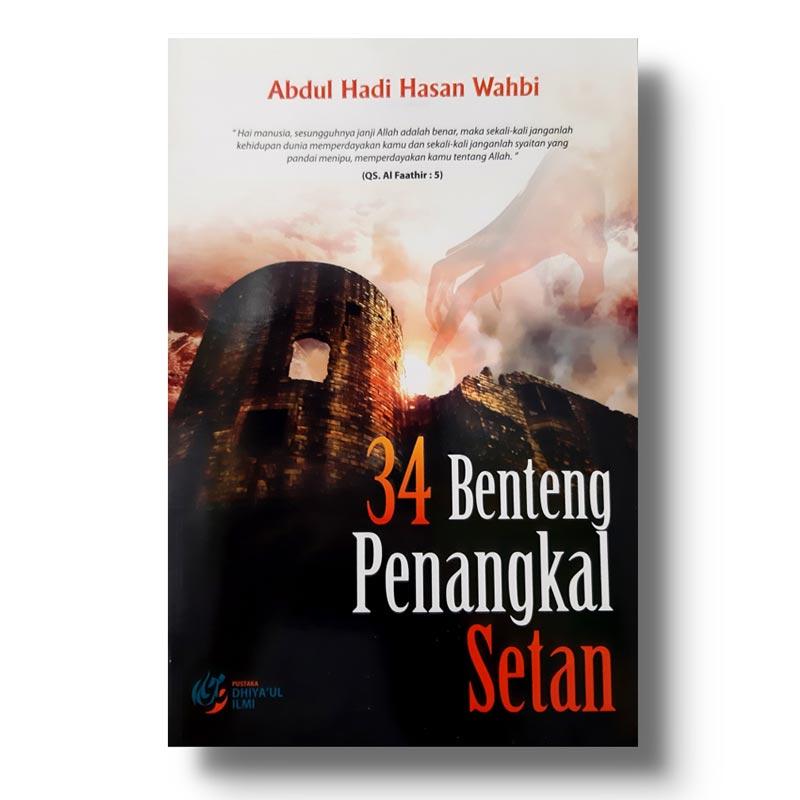 Ingin Tahu Cara Menangkal Santet? Baca Buku 34 Benteng Penangkal Setan