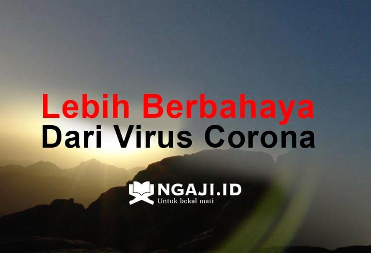 Khutbah Jumat Tentang Virus Yang Lebih Berbahaya Dari Corona