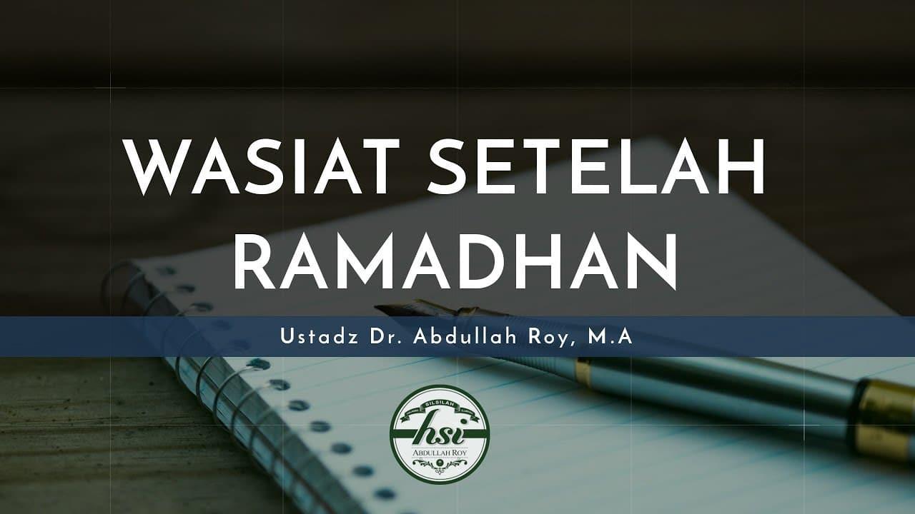 Materi Kultum Singkat Bulan Syawal: Wasiat Setelah Ramadhan