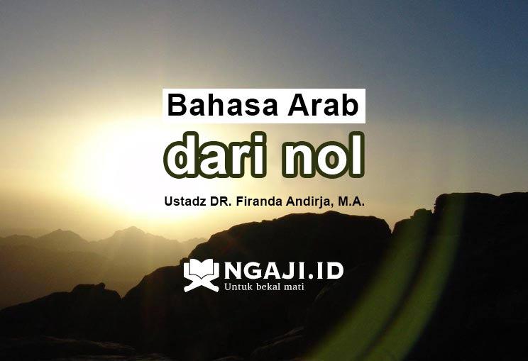 Transkrip Belajar Bahasa Arab (Nahwu) Dari Nol #1