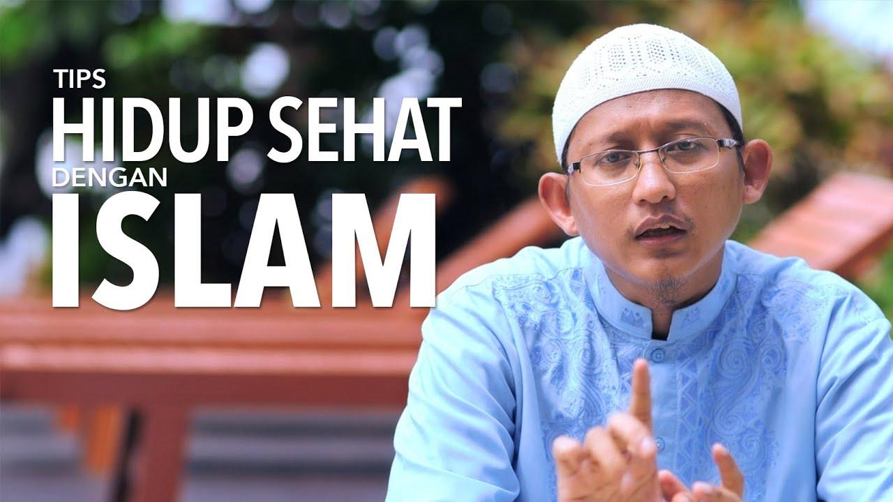 Tips Hidup Sehat dengan Islam